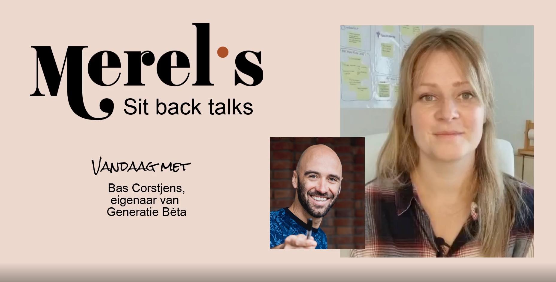 Merel's Sit Back Talks